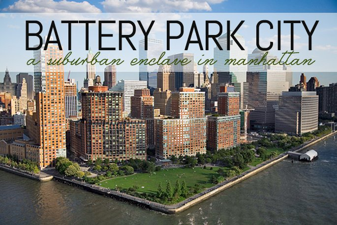 A Suburban Enclave In Manhattan Peeking Into Battery Park