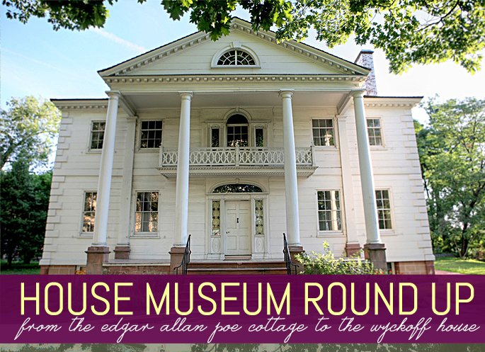 House Museum Round Up: From the Edgar Allan Poe Cottage to ...
