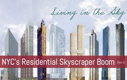 NYC Construction, manhattan apartments, manhattan rentals, manhattan condos, skyscraper living